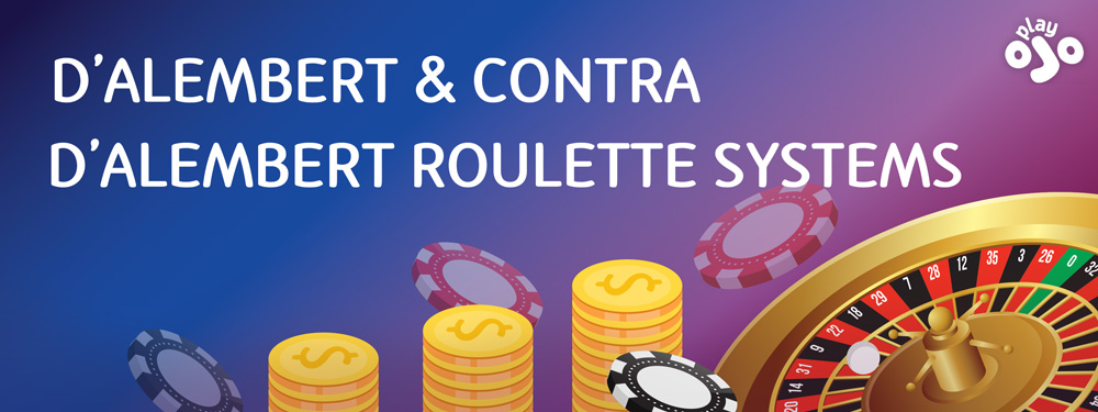 d'alembert and contra d'alembert roulette system