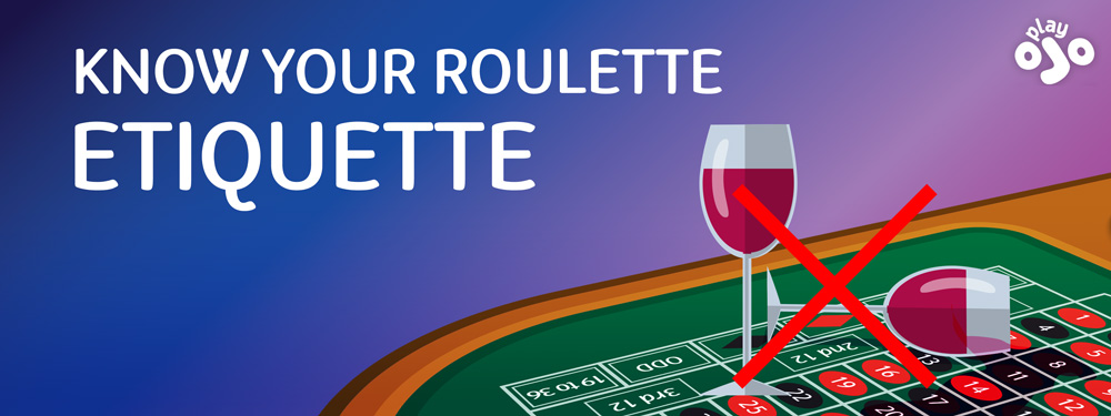 know your roulette etiquette and an example of what not to do: A sign with a glass of red wine on the roulette table
