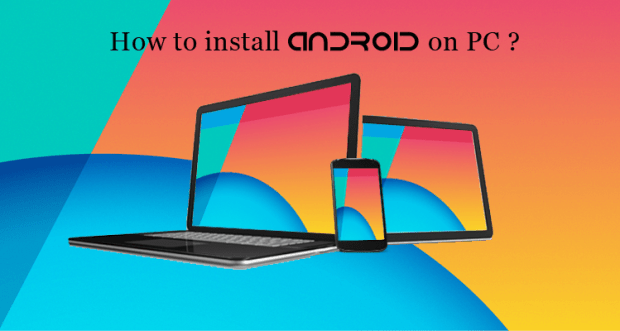 how-to-install-android-on-pc-nexusandme
