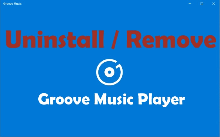 Uninstall_Remove_Groove_Music