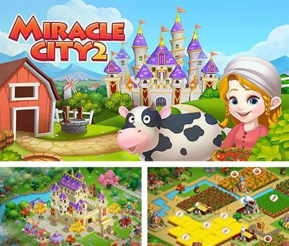 Miracle City 2 mod apk hack