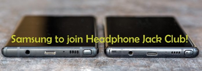 Samsung to remove Headphone Jack in Note 10 and Galaxy S11