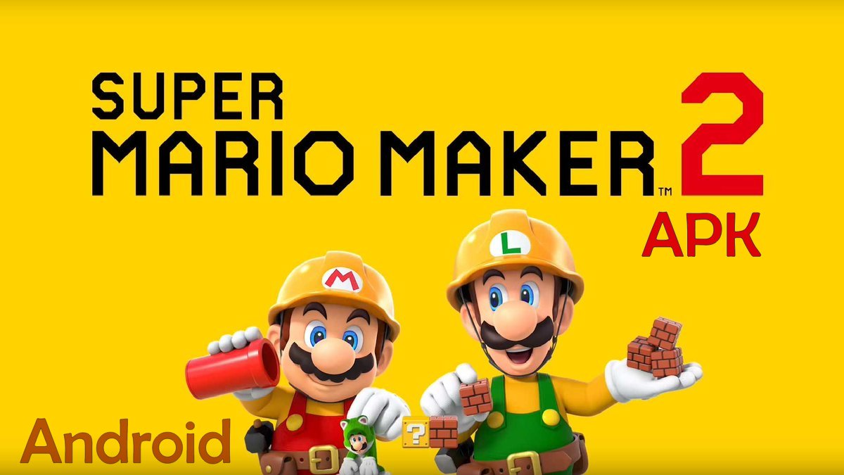 Download Super Mario Maker 2 Apk v1 0 0 +OBB/Data for