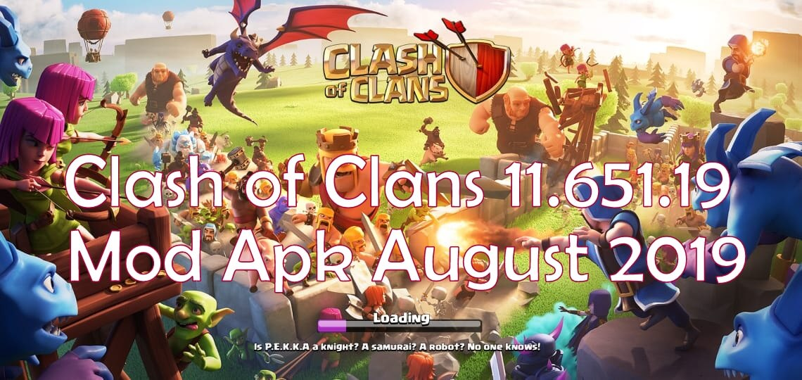 Clash of Clans 11 651 19 Mod Apk hack +OBB/Data for Android