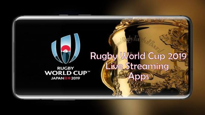 Rugby World Cup 2019 Live Streaming apps fro Android
