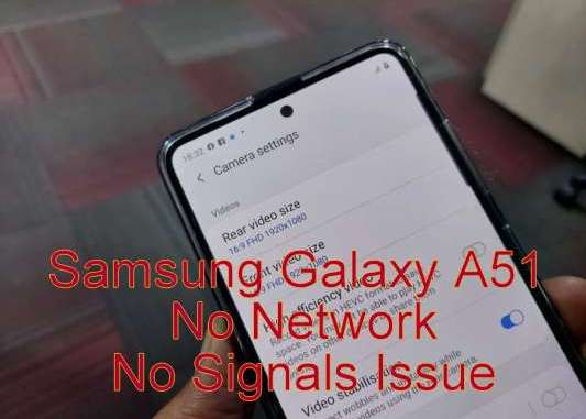 Galaxy A51 No Service No Network Issue
