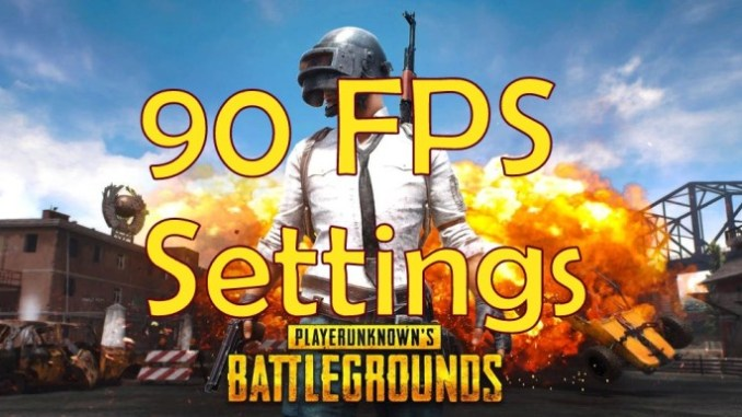 PUBG mobile 90 fps Settings