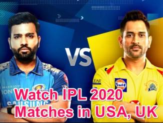 How to watch IPL 2020 Matches in USA UK Canada