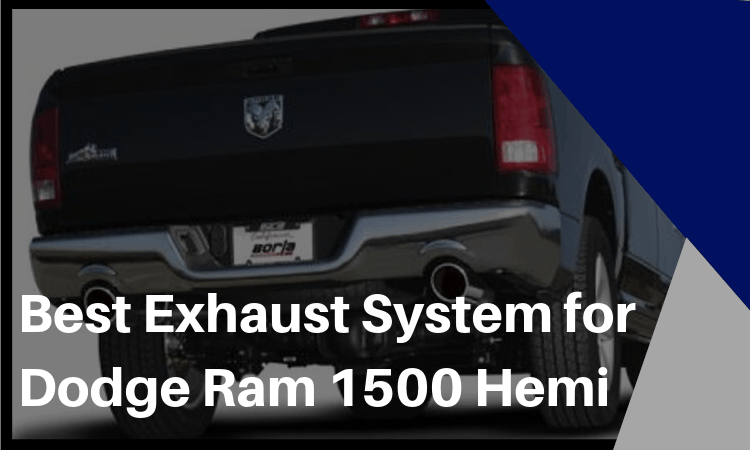 the best exhaust system for dodge ram