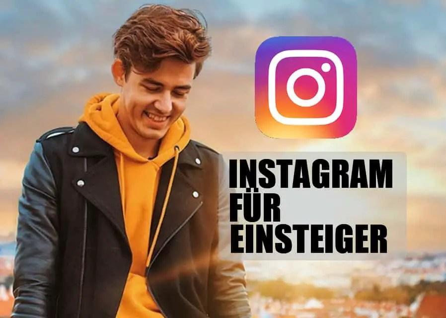 Das ultimative Tutorial: Instagram für Einsteiger
