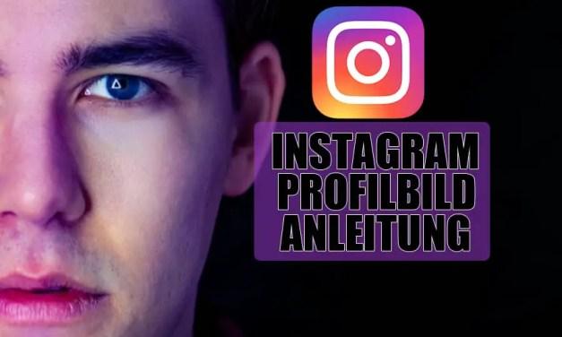 Anleitung zum perfekten Instagram Profilbild