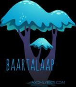 baartalaap lyrics