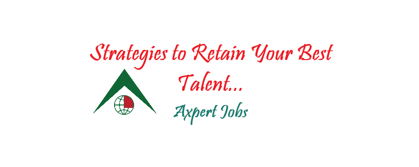 Strategies to Retain Your Best Talent