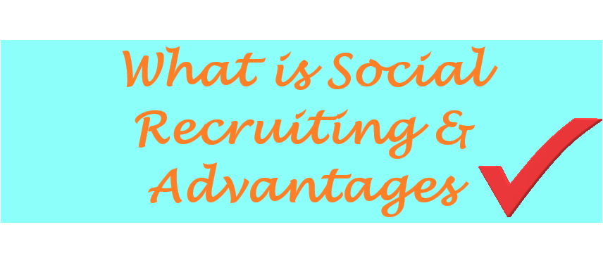 What is social recruiting