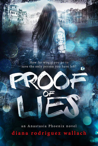 Review: Proof of Lies by Diana Rodriguez Wallach (Anastasia Phoenix #1)