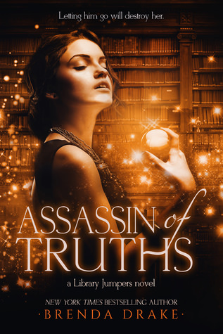 Review: Assassin of Truths by Brenda Drake (Library Jumpers #3)