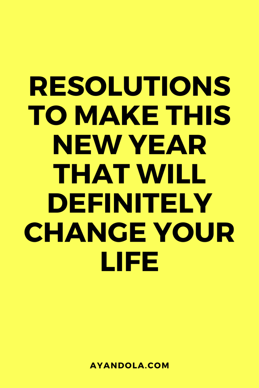 life-changing resolutions to make this New Year