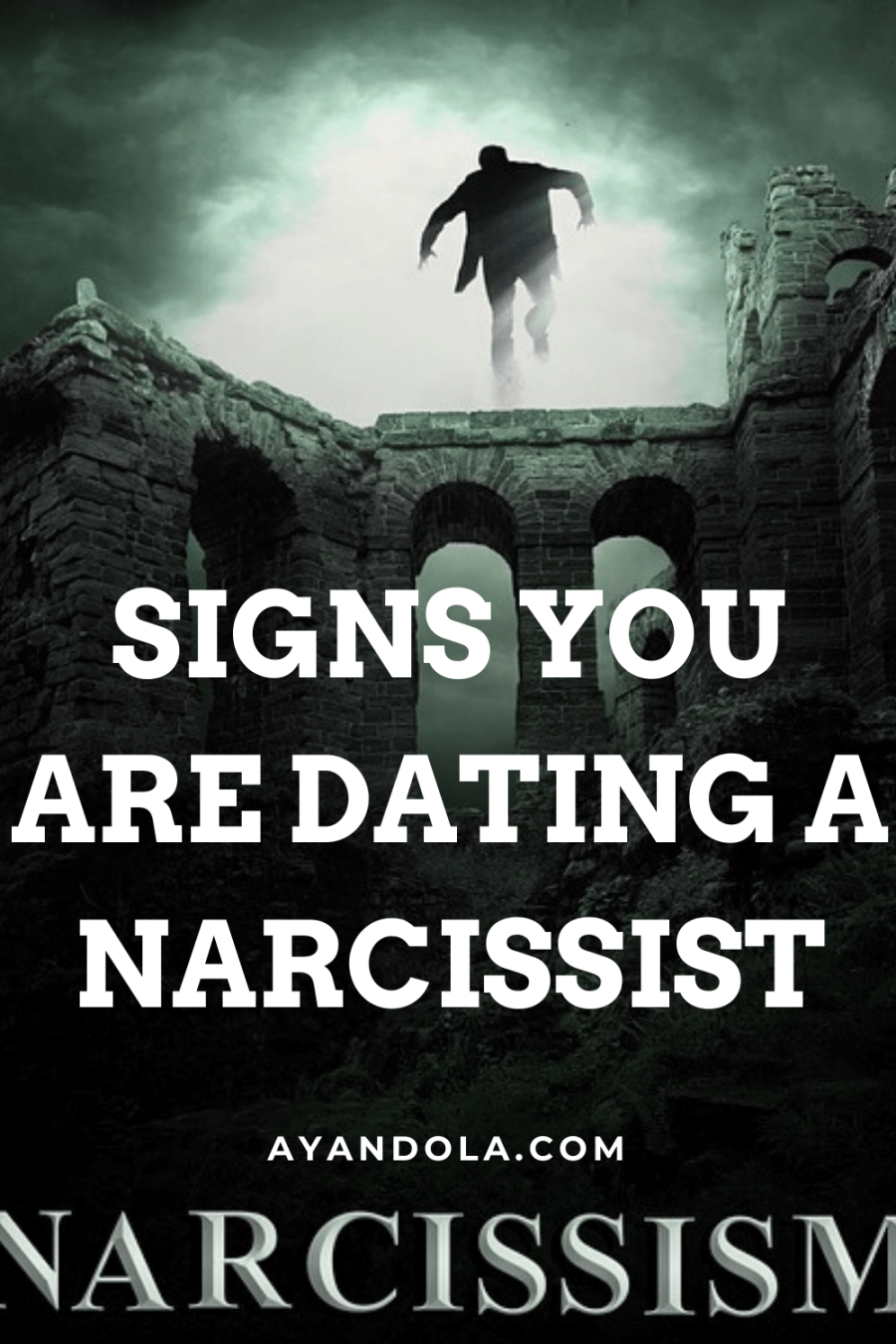 signs you are dating a narcissist