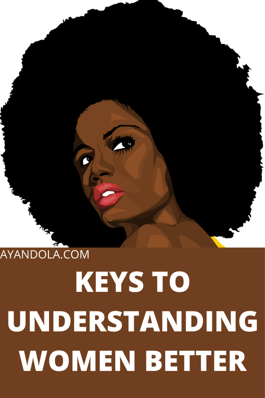 KEYS TO UNDERSTANDING WOMEN BETTER