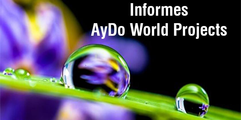 Informes AyDo World Projects - AYDOAGUA