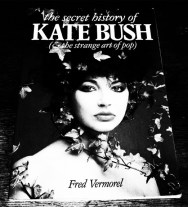 Kate Bush-The Secret History Of-Fred Vermorel-A Year In The Country