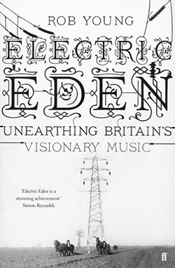 250-0002-A-Year-In-The-Country-Electric-Eden-Rob-Young-376x575-A Year In The Country