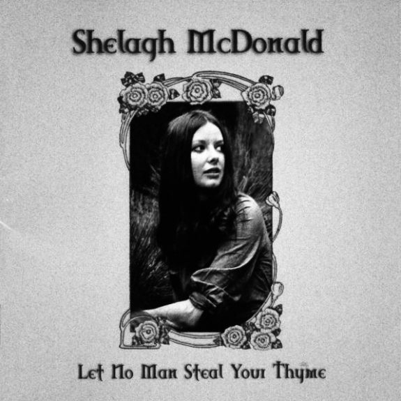 Shelagh McDonald-folk-Let No Man Steal Your Thyme-A Year In The Country