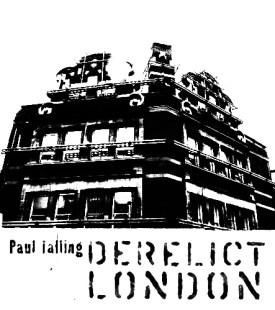 Paul Talling-Derelict London