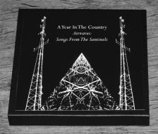 Airwaves-Songs From The Sentinels-Night Edition-closed-A Year In The Country-700