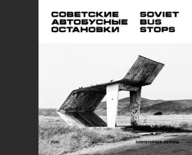 Soviet Bus Stops-Christopher Herwig-Fuel-A Year In The Country