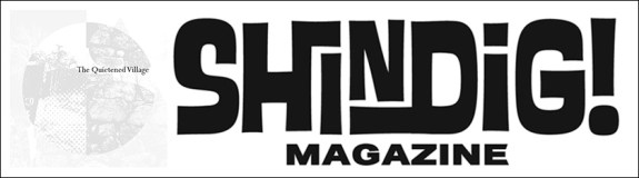 Shindig magazine-The Quietened Village-A Year In The Country