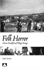 Adam Scovell-Folk Horror-Hours Dreadful and Things Strange-Auteur-book cover