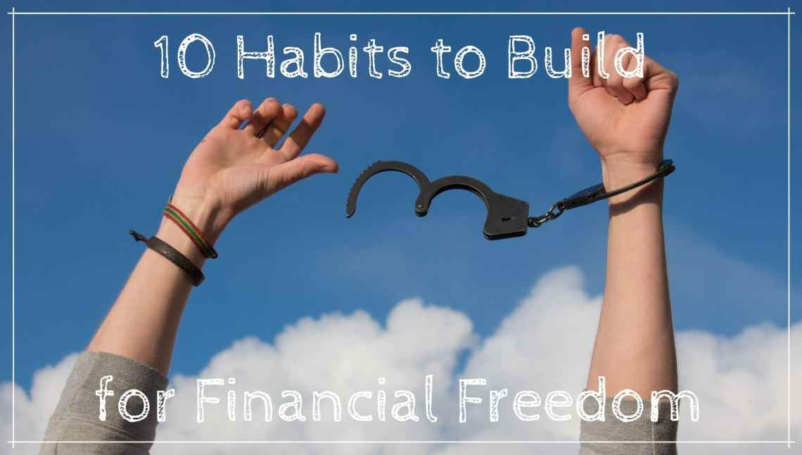 Financial Preparedness - 10 Habits to Build for Financial Freedom