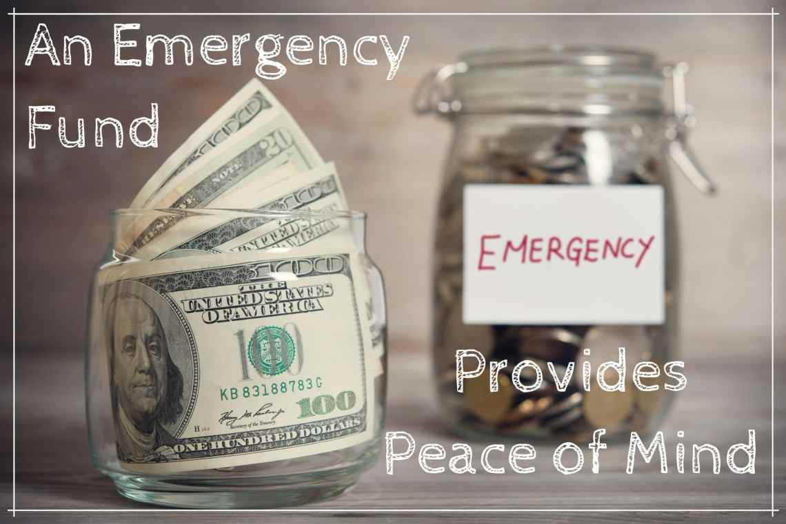 Financial Preparedness - An Emergency Fund Provides Peace of Mind