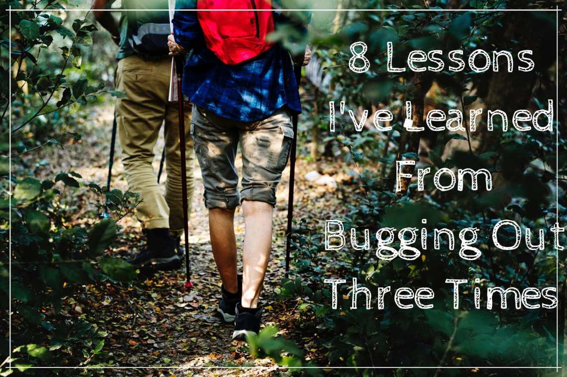 8 Lessons I Learned from Bugging Out Three Times