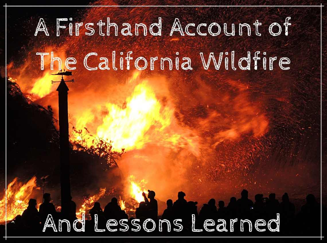 A Firsthand Account of the California Wildfires