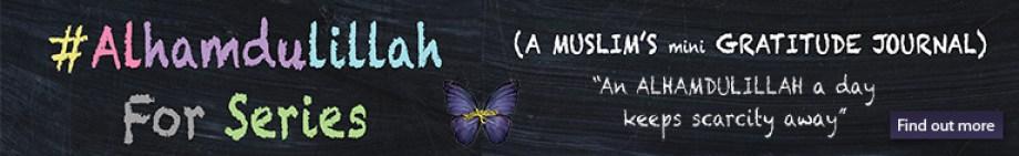 #AlhamdulillahForSeries - Ummah Forum Banner
