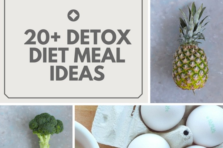 20+ Detox Diet meal ideas1