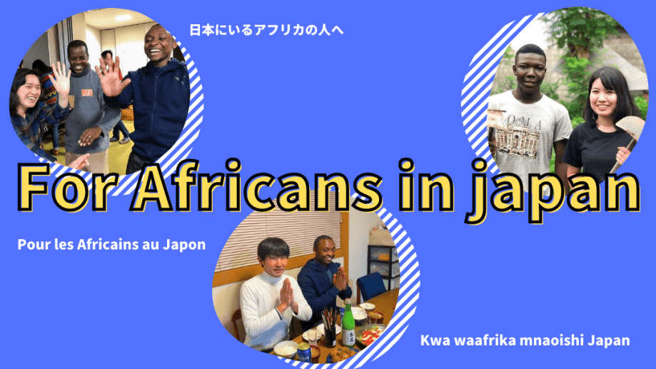 For Africans in japan