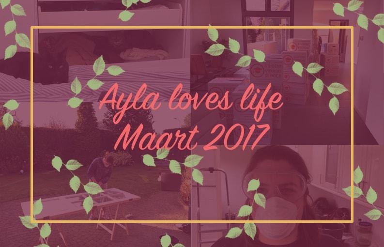 Ayla loves life maart 2017
