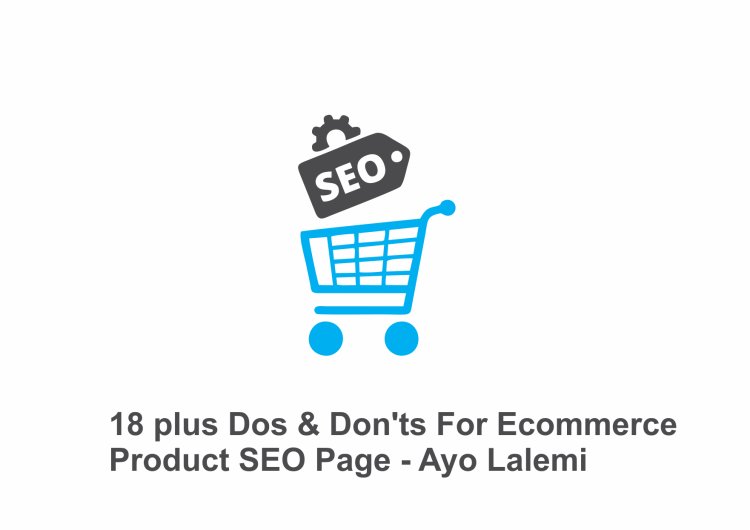 18 plus Dos & Don'ts For Ecommerce Product SEO Page