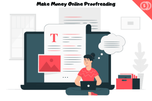 Make Money Proofreading and Editing Jobs Online In 2020