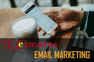 TICCámaras Email Marketing