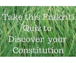 Take this Prakriti Quiz to Find your Dominant Dosha (1)