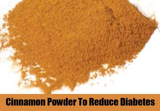 Cinnamon Powder To Reduce Diabetes