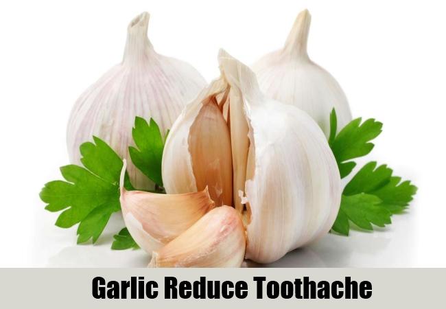Garlic Reduce Toothache