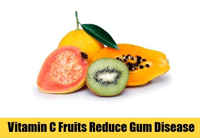 Vitamin C Fruits Reduce Gum Disease