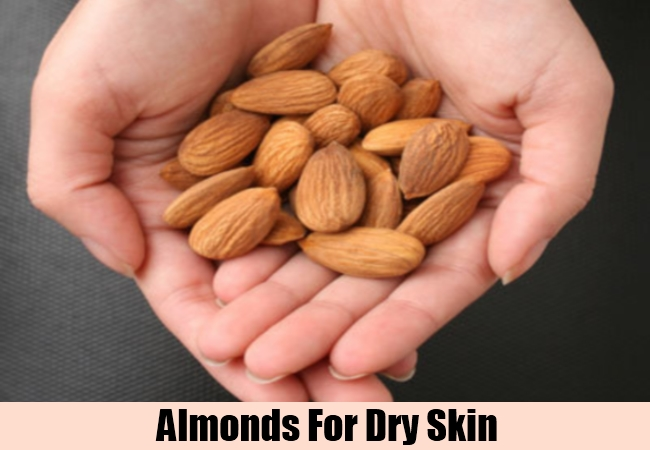 Almonds For Dry Skin