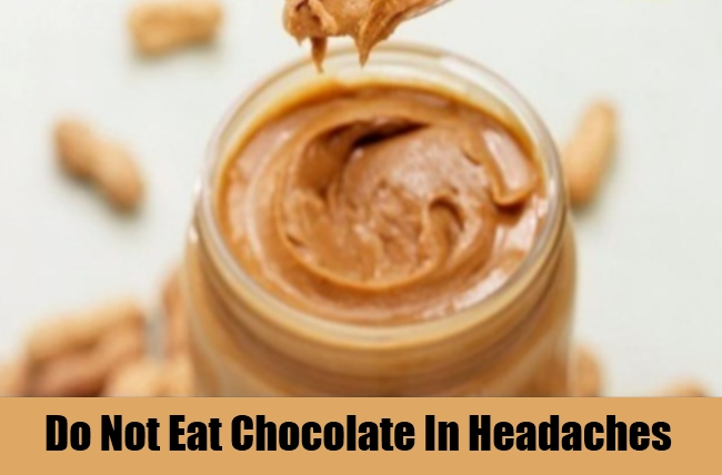 Do Not Eat Chocolate In Headaches