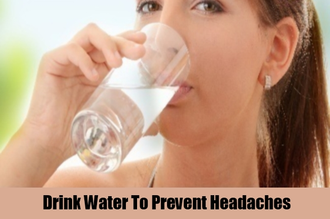 Drink Water To Prevent Headaches